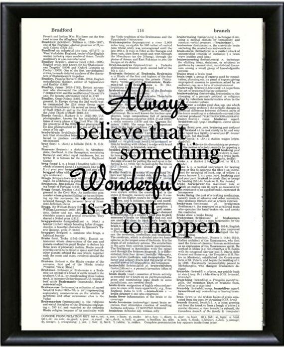 Always Believe Something Wonderful: Always Believe Something Wonderful...f2sm Dictionary Art