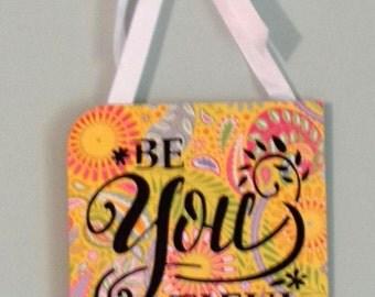 Be You Tiful Wall Art, Inspirational Sign