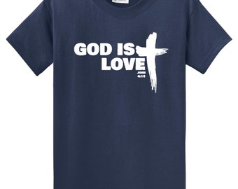 GOD IS LOVE, John 4:16 White Ink on Navy Tshirt