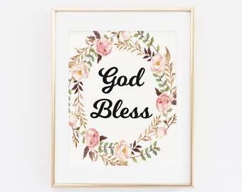Printable Wall Art, God Bless, Bible Wall art Printable Wall Art, Floral Heart Typography Wall Art, Bedroom Decor, Nursery girl room