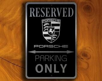 PORSCHE RESERVED PARKING Sign, Porsche Cooper, Porsche Sign, Porsche Parking, Porsche Garage Sign, Porsche Only, Porsche Reserved Parking