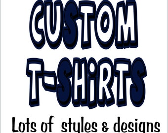 Fully Custom T-Shirts