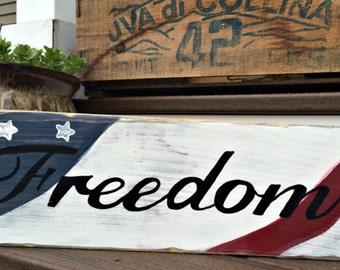 Flag Freedom Sign