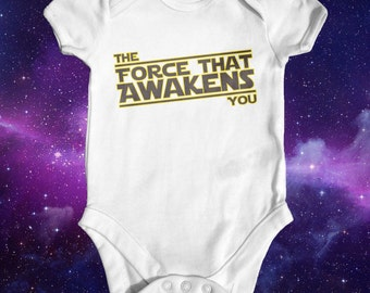 Star Wars The Force That Awakens You baby bodysuit | funny baby bodysuit | baby shower gift | star wars baby | newborn baby clothes
