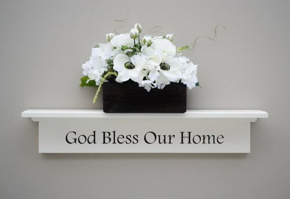 god bless our home wall shelf floating shelves white wall. Black Bedroom Furniture Sets. Home Design Ideas