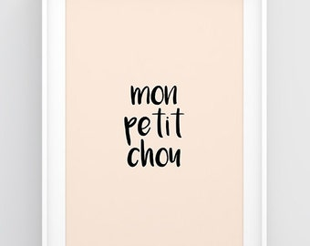 Mon petit chou, French quote print, French poster, French nursery prints, Baby wall decor, Quote wall art, Word wall art, Printable wall art