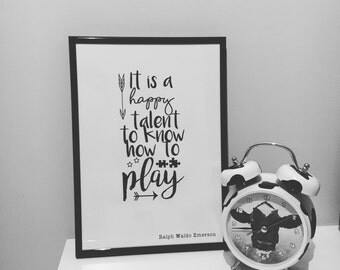 A4 'It is a happy talent to know how to play' print