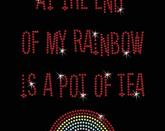 Tea At The End Of My Rainbow Diamante Motif