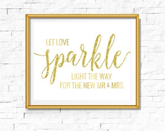 DIY PRINTABLE Gold Let Love Sparkle Sign | Instant Download | Wedding Ceremony Reception | Gold Foil Calligraphy | Party Print | Suite | WS1