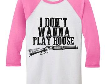 I Don't Wanna Play House Baseball T-Shirt