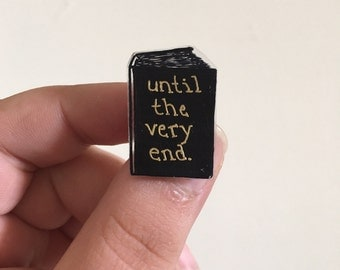 Until The Very End pin