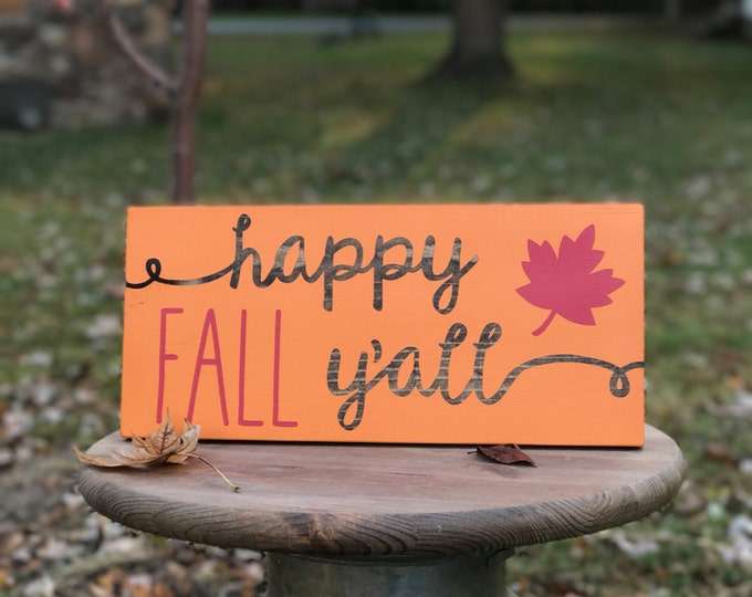 Happy Fall Y'all wood sign / Autumn Sign / Fall Sign / Thanksgiving Sign / Front Door Decor / Seasonal Decor / Happy Fall