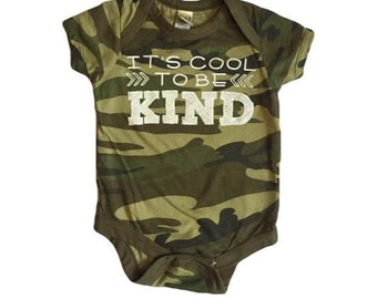 Camo Onsie- It's Cool to be Kind