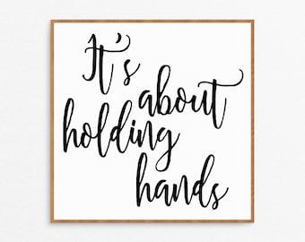 Romantic Holding Hands Art Print - Script Font Print, Wedding Sign, Wedding Decor, Wedding Gift, Love Art, Wedding Art, Romantic Art Print,