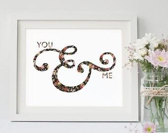 You & Me Printable, Quote, Art Print, Typographic Print, Wall Art, Typography, Encouraging Wall Art, Printable Poster
