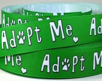 "7/8"" Dog Ribbon -  Adopt Me - Animal Shelter Dog - Grosgrain Ribbon."