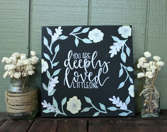 You Are Deeply Loved Canvas Art