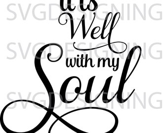 It is well with my soul SVG PNG DXF file