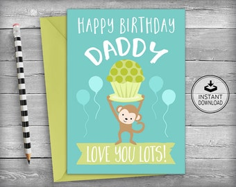 Dad Birthday Card / Father's Birthday / Card for Dad / Dad Birthday / Printable Card / Instant Download / DIY Greeting Card - Love Daddy