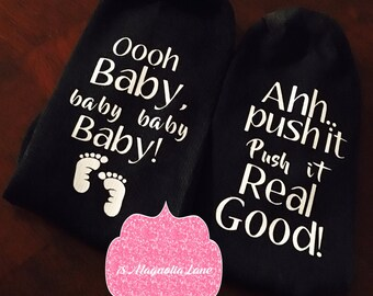 Delivery Socks, Maternity Labor Socks, Oh Baby, Baby. Push It Real Good!, Shower Gift, Expectant Mom
