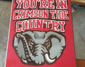 You're in Crimson Tide Country