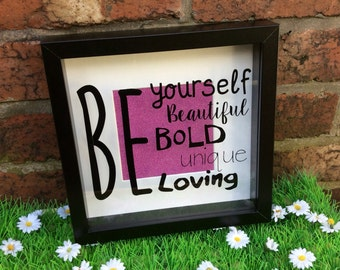 Be Yourself Motivational Quote Box Frame