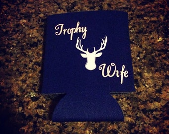 Trophy Wife Drink Can Holder