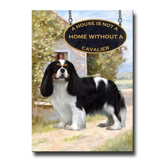 Cavalier King Charles Spaniel a House is Not a Home Fridge Magnet No 1