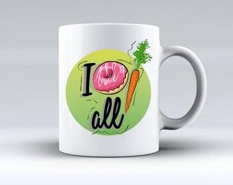 I Donut Carrot All Mug / Gift Coffee Lover Cup Quote Custom Mug Birthday Gift Donut Doughnut Carrot Tea