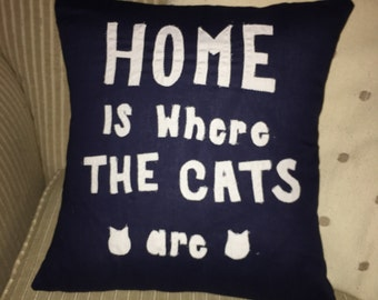 Home is where the cats are Pillow