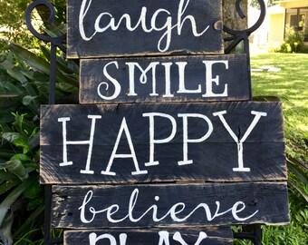 Laugh, Smile, Happy Pallet Sign!