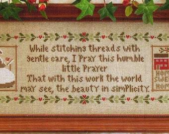 A Stitcher's Prayer by Little House Needleworks Counted Cross Stitch Pattern/Chart