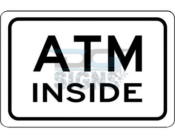 ATM Inside Sign - aluminum sign