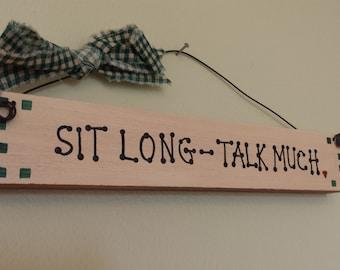 wall art - Sit long - talk much