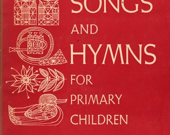 Songs and Hymns for Primary Children - Marian Ebert - 1963 - Vintage Kids Book