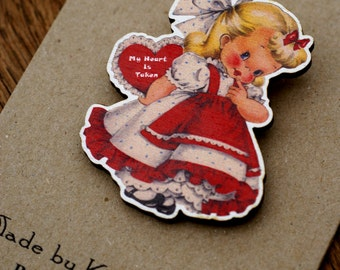 1940's My Heart Is Taken Little Girl Vintage Greetings Card Inspired Wooden Brooch Pin (05)