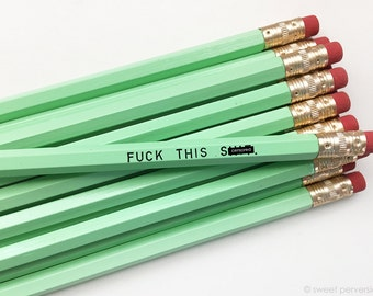 Funny Pencil Set. Office Supplies. F*ck This. Mature Pencils. Stocking Stuffer.