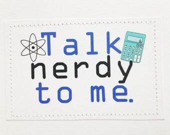 Geek love card. Talk nerdy to me.