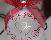 Engaged on Valentine's Day 2016 Ornament