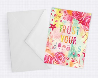 Trust Your Dreams - Pretty, Feminine Greeting Card - Blank inside for any occassion
