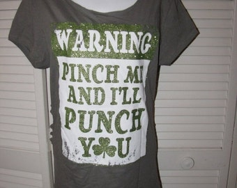 Clearance items 70% off - green glitter Pinch Me and I'll Punch You shamrock backless shredded St Patricks Day t shirt size Extra Large L XL