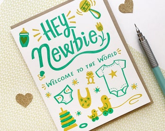 Hey Newbie Letterpress Printed Card