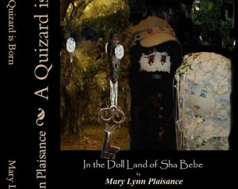 Volume 4  -- Highly Collectible.. A Quizard is Born -- by Fantasy Cajun Author Mary Lynn Plaisance