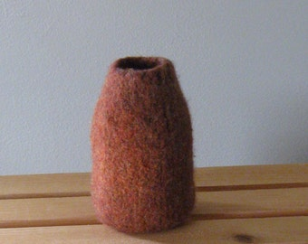 Felted Vase - Cedar - In Stock - Ready to Ship