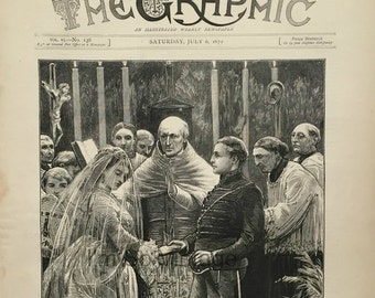 Antique Victorian Newspaper Cover. The Graphic, dated July 6, 1872. wood engraving. The Marriage of Miss Fox and Prince Leichtenstein