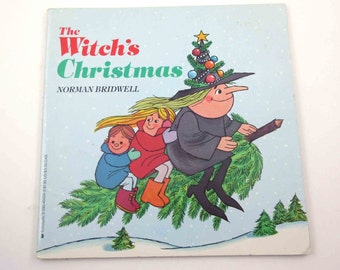The Witch's Christmas Vintage 1980s Scholastic Children's Book by Written and Illustrated by Norman Bridwell