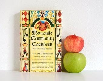 Mennonite Community Cookbook by Mary Emma Showalter