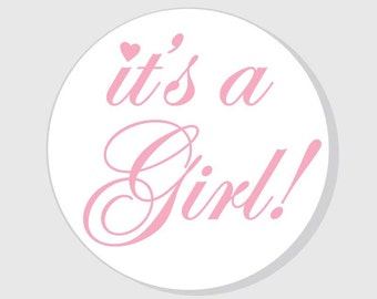 It's a Girl Baby Shower Stickers - Pink - 1.5 inch - 2 inch - 2.5 inch - 3 inch - favors - gift bags - envelope seals - announcement