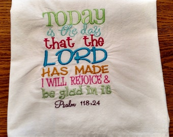 Bible Verse dish towel, flour sack towel, kitchen towel, tea towel, Psalms, Today is the Day
