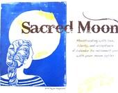 Sacred Moon Calendar - Menstruation Calendar, Lunar Calendar, 2016, 2017, 2018